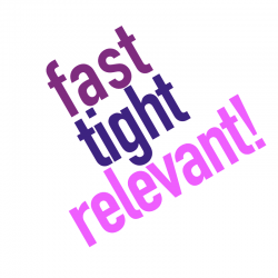 fast tight relevant - the three ingredients to business transformation and digital transformation